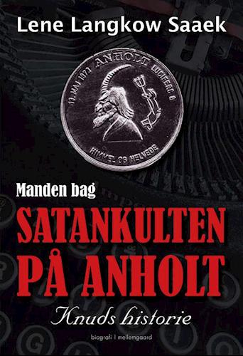Satankulten-på-Anholt.-Bogen-om-Knud-Langkow